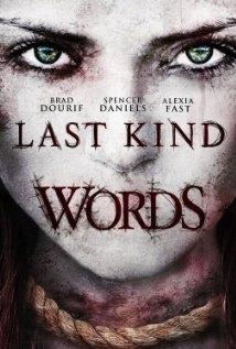 Last Kind Words (2012)
